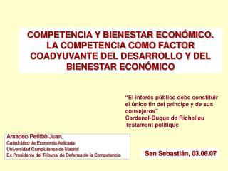 Amadeo Petitbò Juan,  Catedrático de Economía Aplicada Universidad Complutense de Madrid