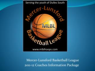 Mercer-Lunsford Basketball League 2011-12 Coaches Information Package