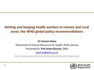 Dr Carmen Dolea Department of Human Resources for Health, WHO, Geneva