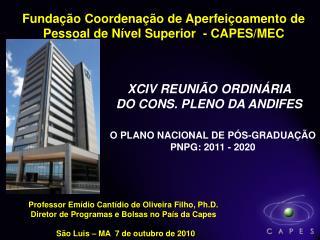 Fundação Coordenação de Aperfeiçoamento de  Pessoal de Nível Superior  -  CAPES/MEC