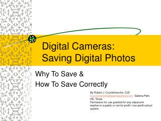 Digital Cameras:  Saving Digital Photos