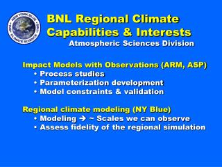 BNL Regional Climate Capabilities & Interests 	Atmospheric Sciences Division