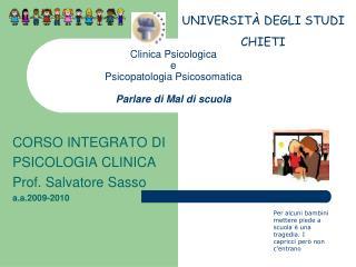 Clinica Psicologica  e  Psicopatologia Psicosomatica Parlare di Mal di scuola