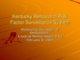 Kentucky Behavioral Risk Factor Surveillance System