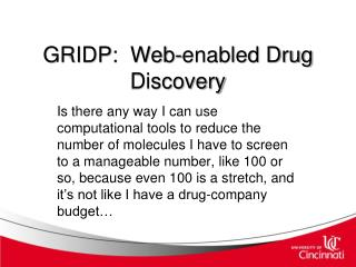 GRIDP:  Web-enabled Drug Discovery