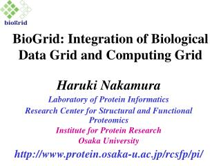 BioGrid: Integration of Biological Data Grid and Computing Grid