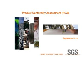 Product Conformity Assessment (PCA)