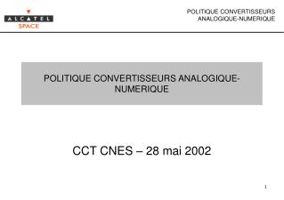 POLITIQUE CONVERTISSEURS ANALOGIQUE-NUMERIQUE