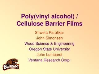 Poly(vinyl alcohol) / Cellulose Barrier Films
