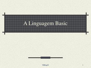 A Linguagem Basic