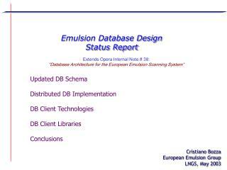 Emulsion Database Design Status Report