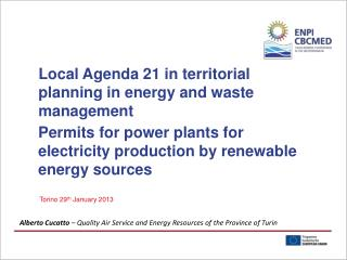 Local Agenda 21 in territorial planning in energy and waste management