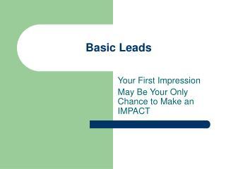 Basic Leads