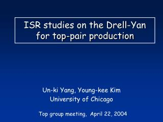 ISR studies on the Drell-Yan for top-pair production