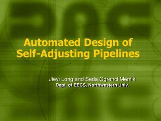 Automated Design of Self-Adjusting Pipelines