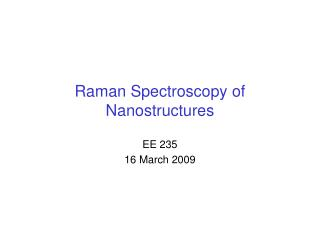Raman Spectroscopy of Nanostructures