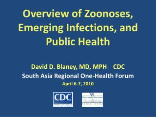 Overview of Zoonoses, Emerging Infections, and Public Health
