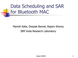 Data Scheduling and SAR for Bluetooth MAC