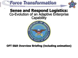 Sense and Respond Logistics:  Co-Evolution of an Adaptive Enterprise Capability