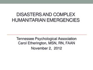 Disasters  and Complex Humanitarian Emergencies