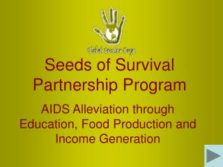 Seeds of Survival Partnership Program