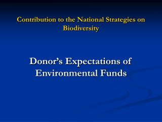 Contribution to the National Strategies on Biodiversity