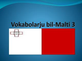 Vokabolarju bil-Malti 3