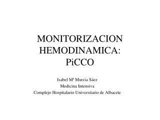 MONITORIZACION HEMODINAMICA: PiCCO