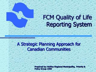 FCM Quality of Life  Reporting System