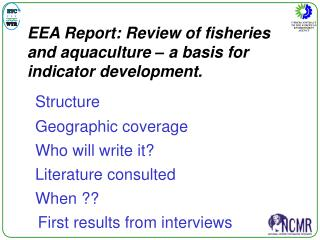 EEA  Report: Review of fisheries and aquaculture – a basis for indicator development.