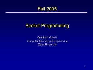 Fall 2005 Socket Programming