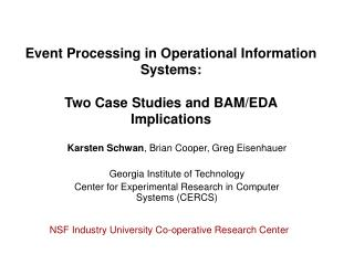 Event Processing in Operational Information Systems: Two Case Studies and BAM/EDA Implications
