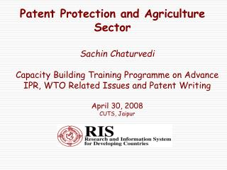 Patent Protection and Agriculture Sector