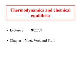 Thermodynamics and chemical equilibria