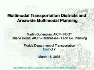 Multimodal Transportation Districts and  Areawide Multimodal Planning