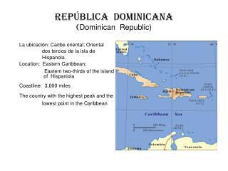 Rep blica  Dominicana Dominican  Republic