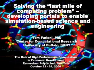 Tom Furlani, PhD Center for Computational Research University at Buffalo, SUNY