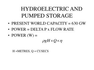 HYDROELECTRIC AND PUMPED STORAGE
