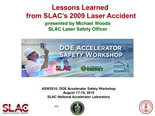 Lessons Learned  from SLAC's 2009 Laser Accident