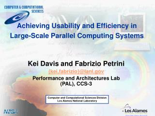 Achieving Usability and Efficiency in Large-Scale Parallel Computing Systems