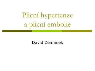 Plicní hypertenze  a plicní embolie