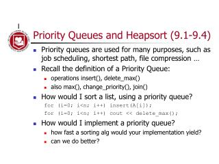 Priority Queues and Heapsort (9.1-9.4)