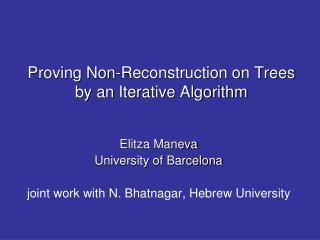 Proving Non-Reconstruction on Trees  by an Iterative Algorithm
