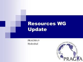 Resources WG Update