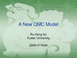 A New QMC Model