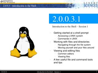 2.0.0.3.1 Introduction to the Shell � Session 1