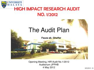 HIGH IMPACT RESEARCH AUDIT  NO. 1/2012