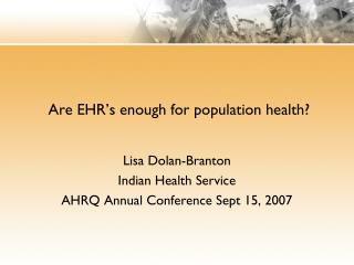 Are EHR's enough for population health?