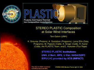 STEREO PLASTIC Composition  at Solar Wind Interfaces  Toni Galvin (UNH)