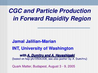 CGC and Particle Production in Forward Rapidity Region